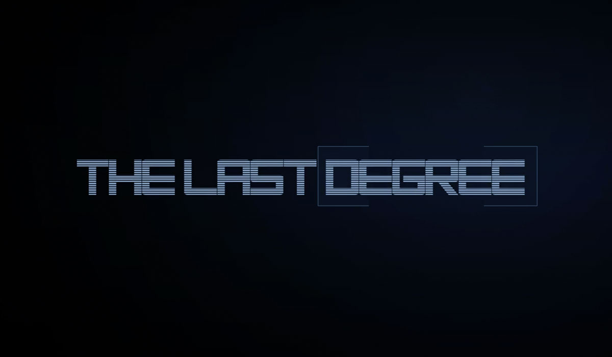 The Last Degree Short Film