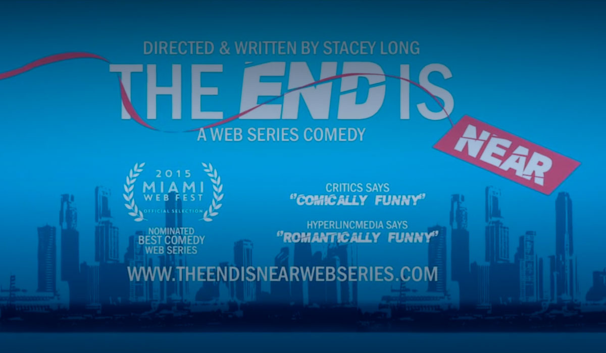 The End is Near Web Series Trailer